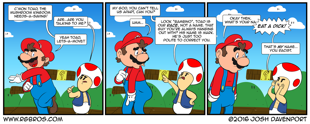 Mario's kind of racist. by Josh Davenport