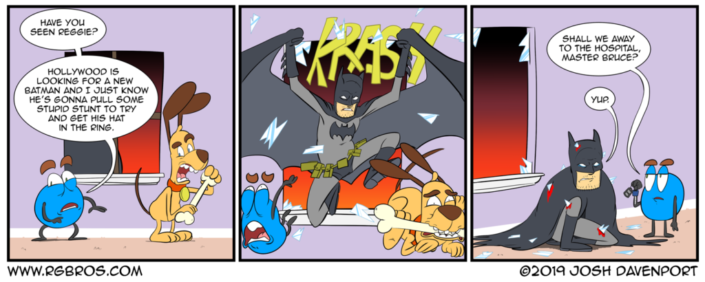 Reggie auditions to be the new Batman. by Josh Davenport