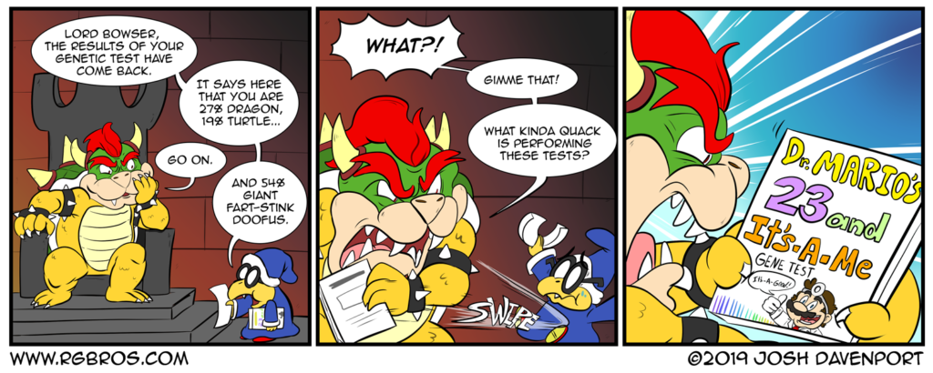 Bowser takes a genetic test. by Josh Davenport